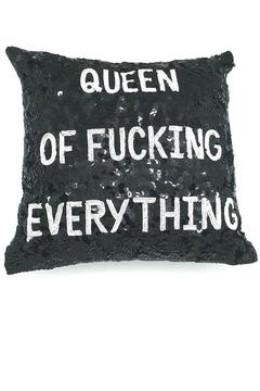 HIPCHIK  Queen Of Everything Pillow - Alternate List Image