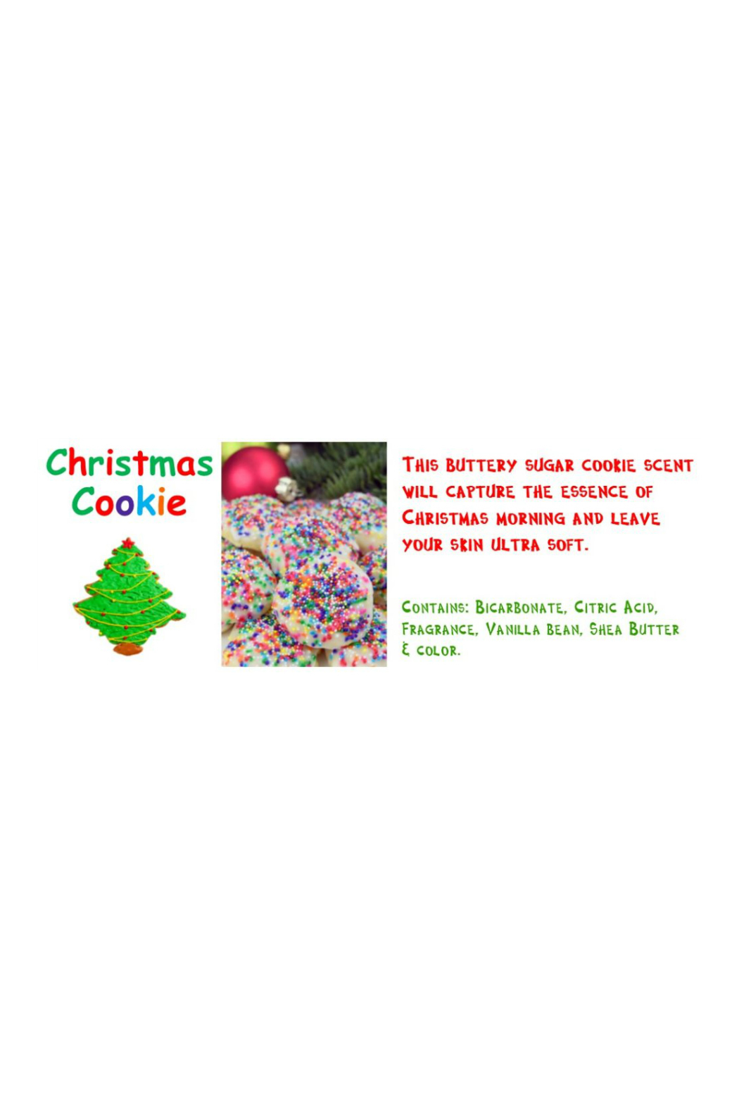 FIZZ TIME LLC HOLIDAY COOKIE BATH BOMB - Front Full Image