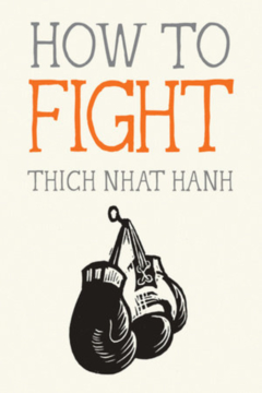 Random House How to Fight- Thich Nhat Hanh - Alternate List Image