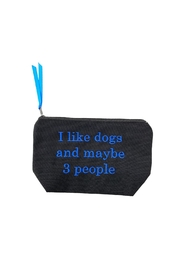 Dani Risi I like dogs and maybe 3 people Pouch - Front cropped
