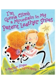 Abrams Books I'm-Gonna-Climb-a-Mountain-In-My-Patent Leather Shoes - Product Mini Image