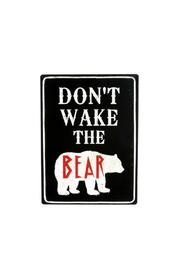 Shoptiques Product: Don't Wake Bear Metal Sign