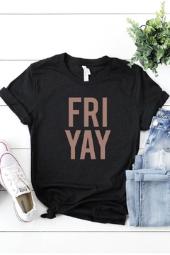 kissed Apparel It's Friyay - Alternate List Image