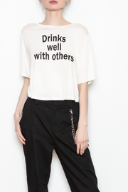 JC Fits Drinks Well With Others Tee - Front cropped