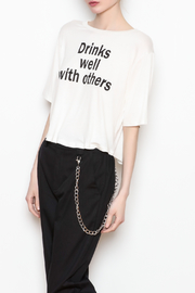 JC Fits Drinks Well With Others Tee - Front full body