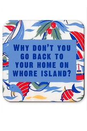 Jim Spinx Whore Island Coaster - Front cropped