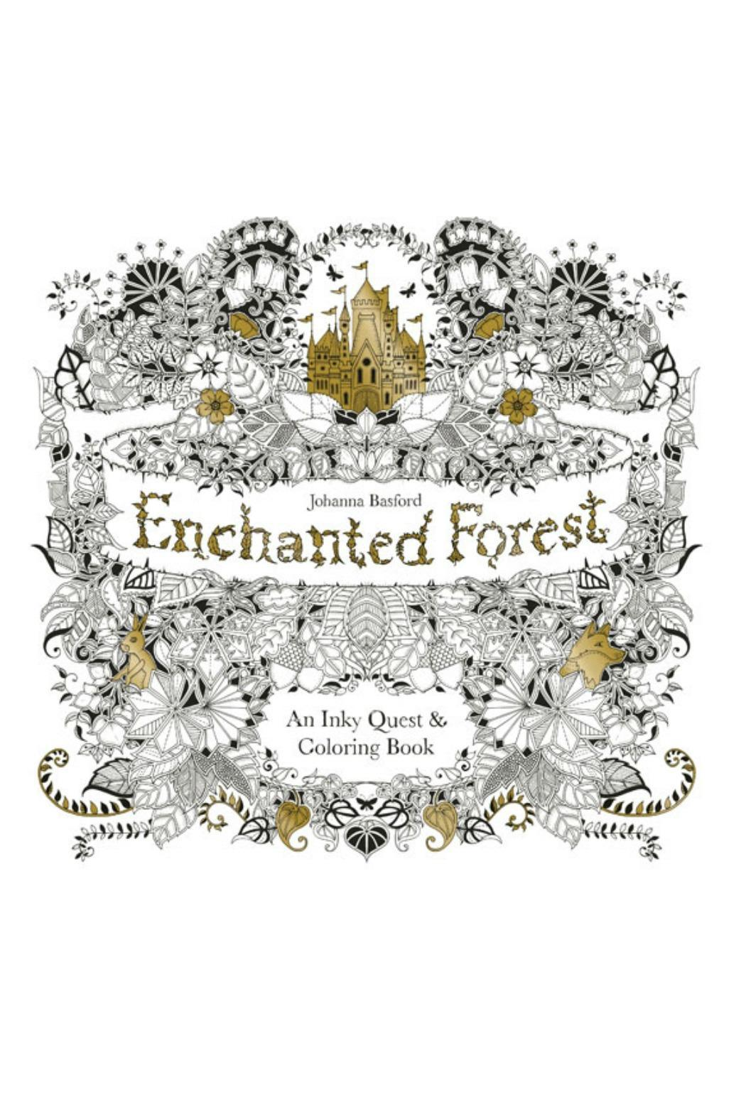 Johanna Basford Enchanted Forest Coloring Book From Connecticut By
