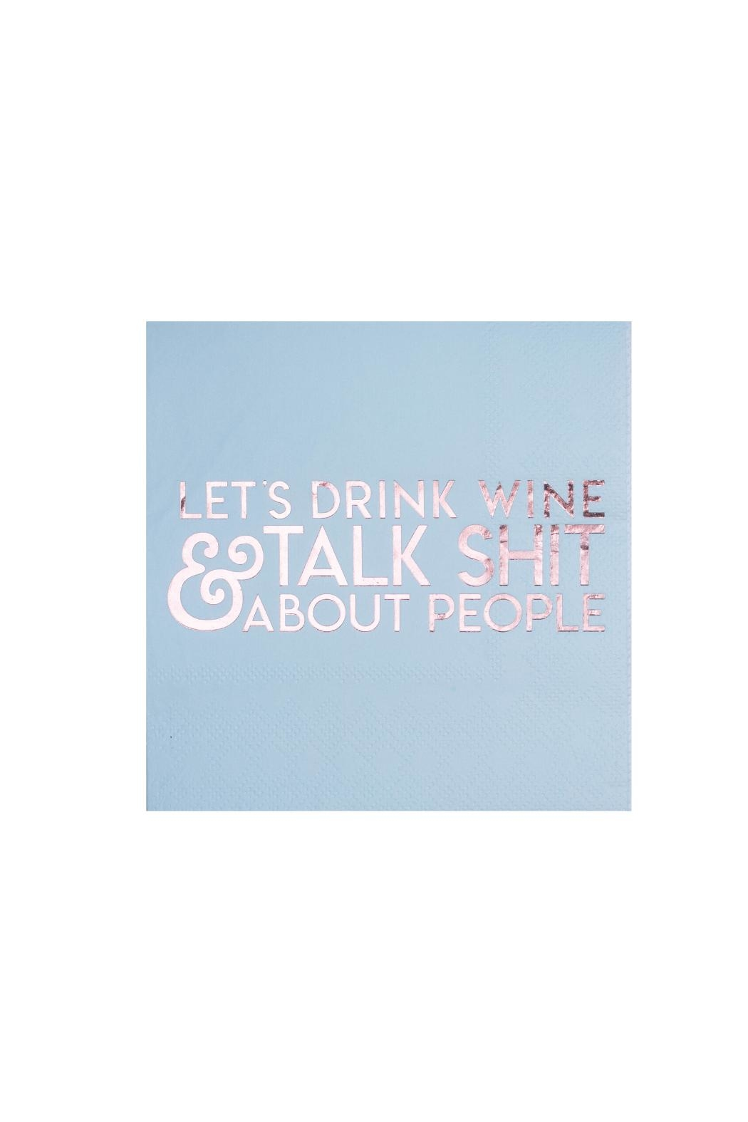 Jollity & Co Let's Drink Wine & Talk Shit About People Cocktail Napkins - Main Image