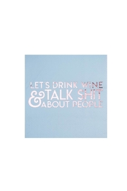 Jollity & Co Let's Drink Wine & Talk Shit About People Cocktail Napkins - Product Mini Image