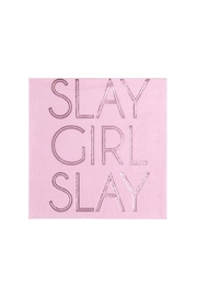 Jollity & Co Slay Girl Slay Cocktail Napkins - Front cropped