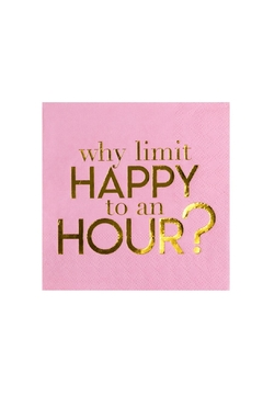 Jollity & Co Why Limit Happy To An Hour? Cocktail Napkins - Alternate List Image