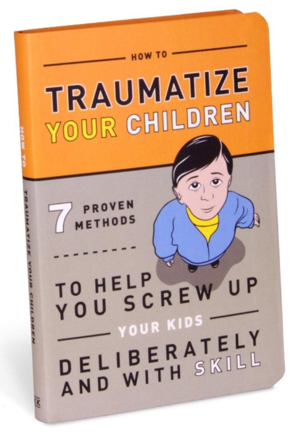 Knock Knock  Traumatize Your Children Book - Main Image