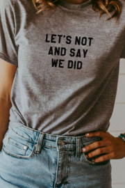 Matty + Lux Let's Not And Say We Did Tee - Product Mini Image