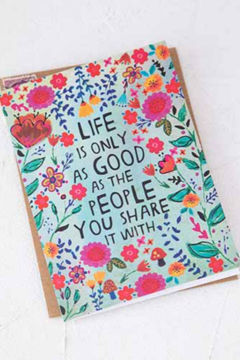 Natural Life Life Only As Good Greeting Card Art Print - Alternate List Image