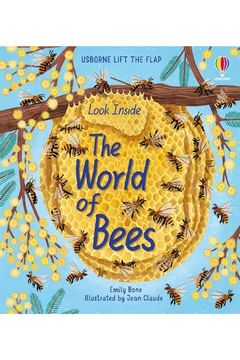 Usborne Lift The Flap: Look Inside The World Of Bees - Alternate List Image