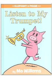 Hachette Book Group Listen To My Trumpet! An Elephant & Piggie Book - Product Mini Image