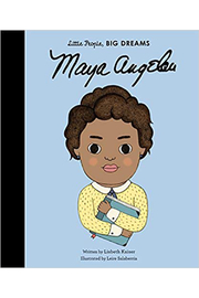 Hachette Little People, Big Dreams Maya Angelou - Front cropped