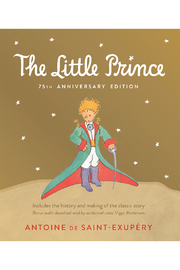 Houghton Mifflin Harcourt  Little Prince 75th Anniversary Edition: Includes The History And Making Of The Classic Story - Front cropped