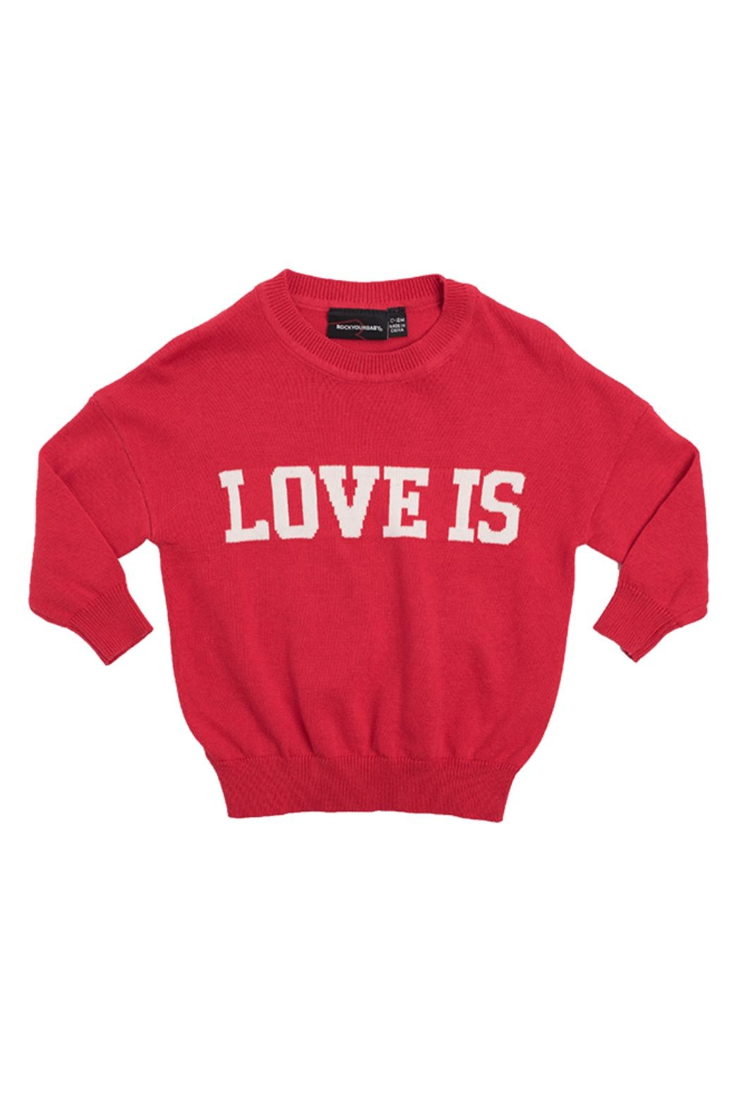 Rock Your Baby Love Is Pullover - Main Image