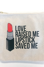 Breakups to Makeup Love Raised Me Canvas Makeup Clutch - Front cropped