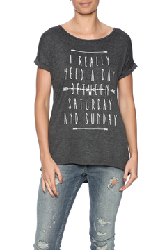 Shoptiques Product: Need A Day T-Shirt