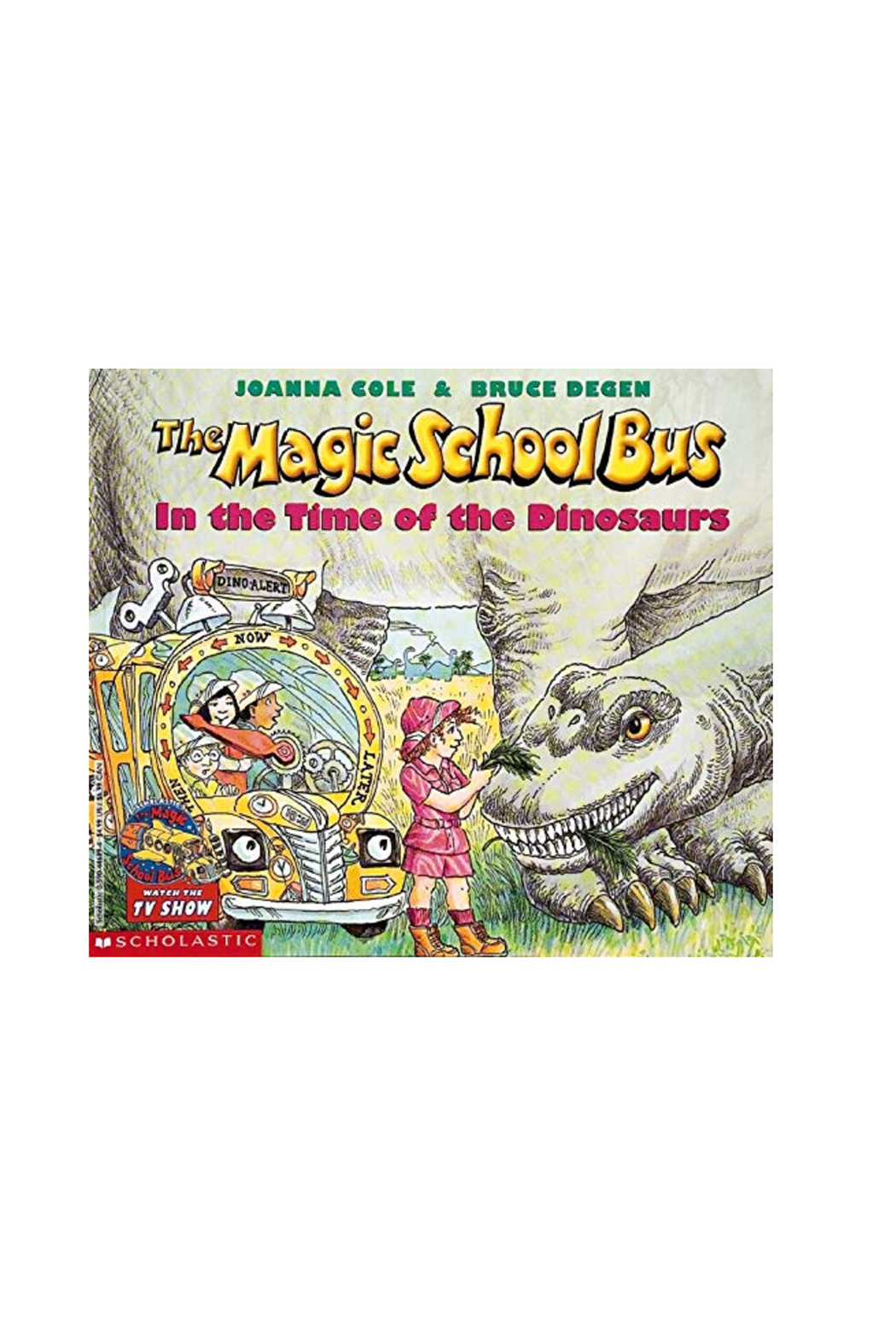 Scholastic Magic School Bus In The Time Of Dinosaurs - Main Image