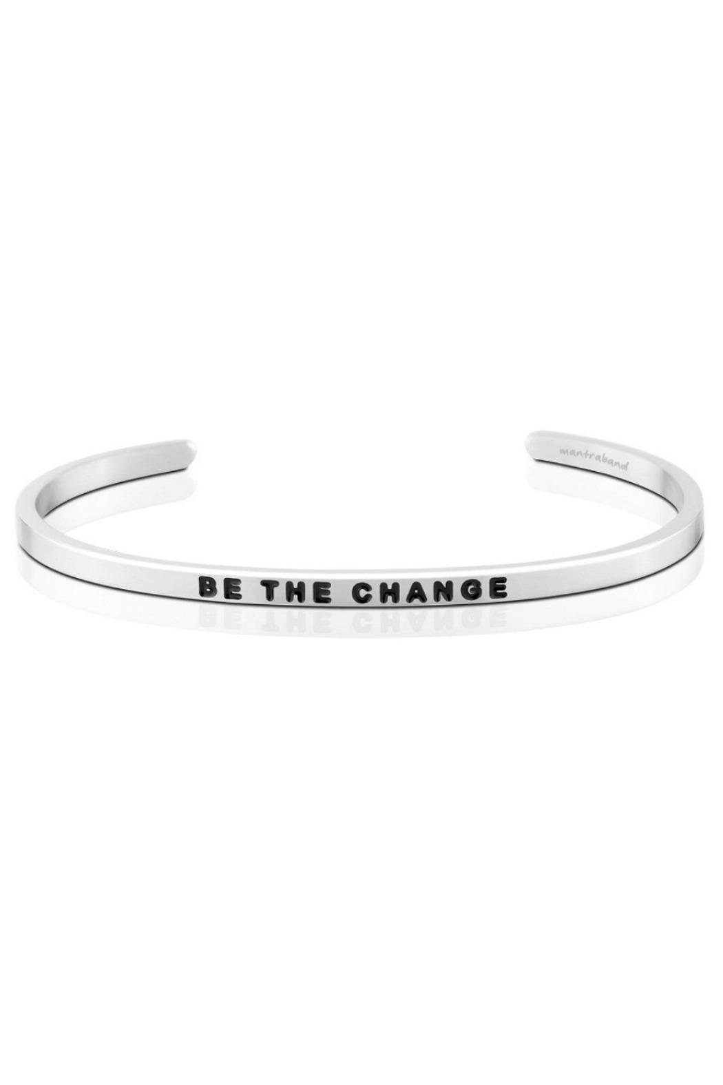 Mantraband Be The Change Bracelet - Main Image