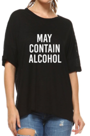 Rock n Rose  May Contain Alcohol Tee - Front cropped