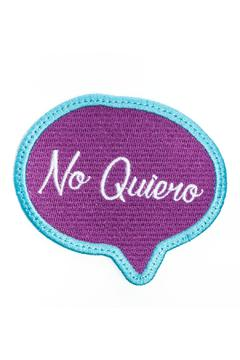 Shoptiques Product: No Quiero Embroidered Patch