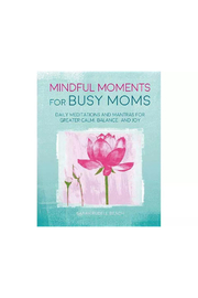 The Birds Nest MINDFUL MOMENTS FOR BUSY MOMS - Product Mini Image