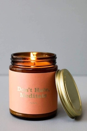 MOD&SOUL Mantra Candle - Don't Hate, Meditate - Product Mini Image