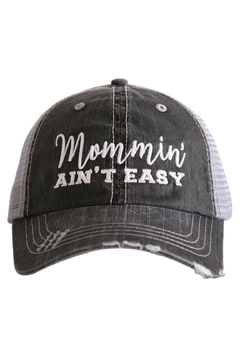 "Shoptiques Product: ""Mommin' Ain't"" Hat"