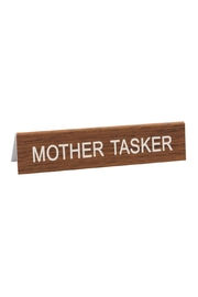 About Face Designs Mother Tasker Sign - Product Mini Image