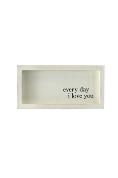 Mud Pie Every Day Love Plaque - Alternate List Image