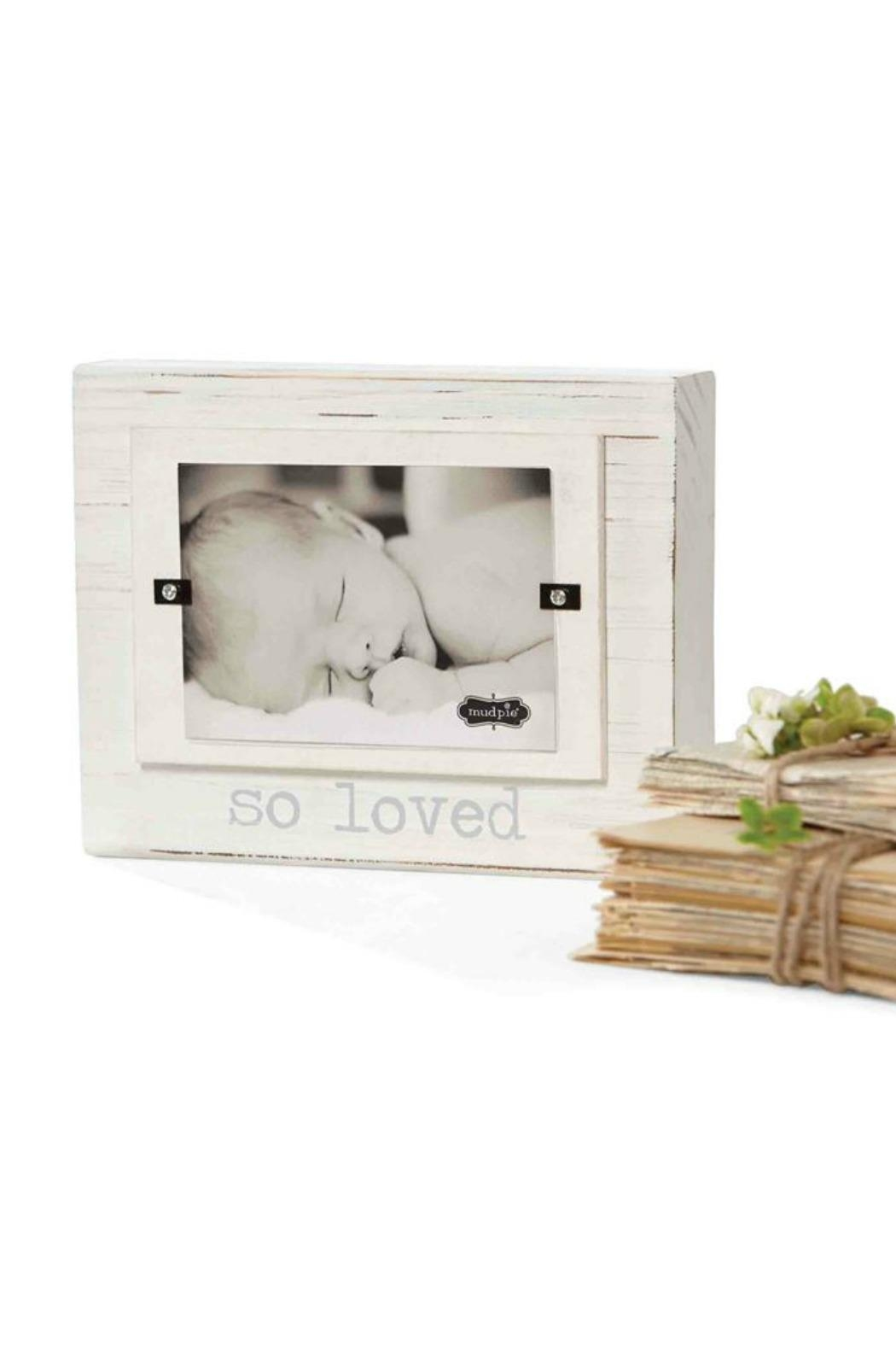 Mud Pie So Loved Frame from Tampa by The Baby Boutique — Shoptiques