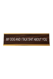 He Said, She Said My Dog and I Nameplate - Product Mini Image