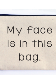 Ellembee My Face is in this Bag Zipper Pouch - Front cropped