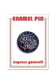 The Found Nasty Woman Pin - Product Mini Image