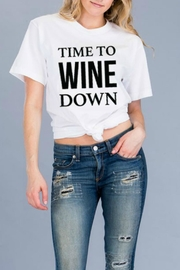 Natasha Couture Fashion Time To-Wine-Down Tee - Product Mini Image