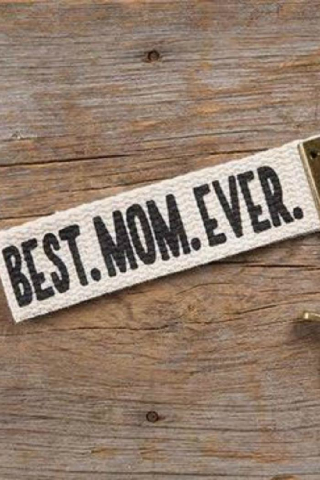 Natural Life Best Mom Ever - Main Image