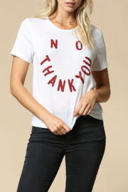 By Together No Thank You Tee - Front cropped