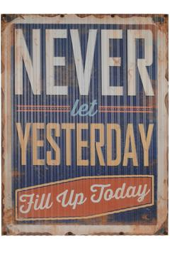 North American Country Home Yesterday Metal Sign - Alternate List Image