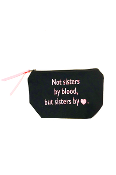 Shoptiques Product: Not sisters by blood, but sisters by heart