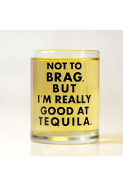 MERIWETHER Not To Brag Shot Glass - Front cropped