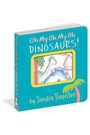 Workman Publishing Oh My Oh My Oh Dinosaurs! - Front cropped