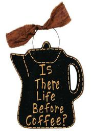 Ohio Wholesale Inc. Life Before Coffee Sign - Product Mini Image