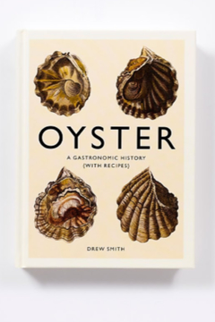 Shoptiques Product: OYSTER-A GASTRONOMIC HISTORY(WITH RECIPES)