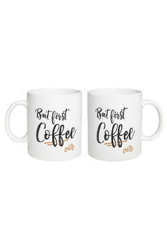 Shoptiques Product: But First Coffee Mug