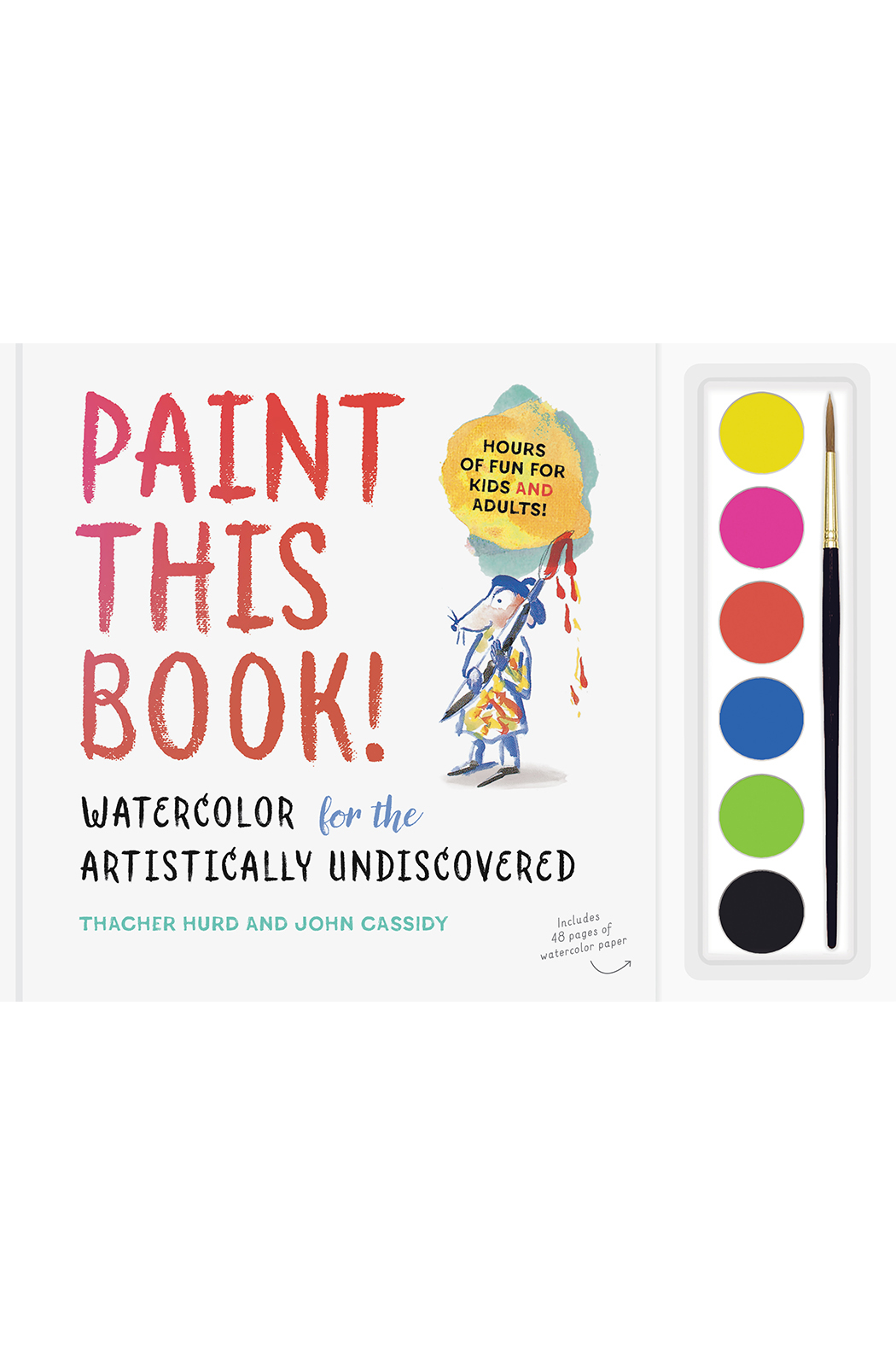 Workman Publishing Paint this Book! Watercolor for the Artistically Undiscovered - Main Image