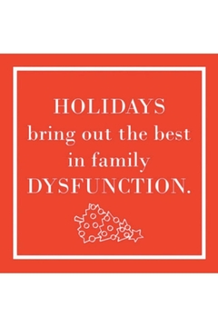 "Paperproducts Design ""Holidays Bring Out The Best In Family Dysfunction"" Cocktail Napkin - Alternate List Image"